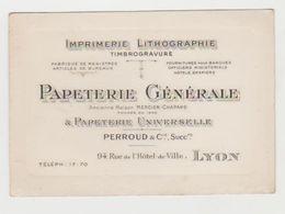 Carte Commerciale Ancienne PAPETERIE GENERALE IMPRIMERIE Perroud  LYON - Visiting Cards