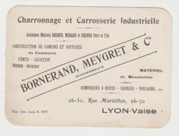Carte Commerciale Ancienne CHARRONNAGE ET CARROSSERIE CONSTRUCTION DE CAMIONS  VOITURES BORNERAND, MEYGRET LYON - Visiting Cards