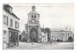 (20634-62) Montreuil Sur Mer - L' Eglise Saint Saulve Et La Mairie - Animé - Epicerie - Pub Petit Beurre - Montreuil