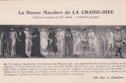 LA CHAISE- DIEU - Dépt 43 - Danse Macabre : Tableau Représentant L'aristocratie Du Moyen Age - La Chaise Dieu