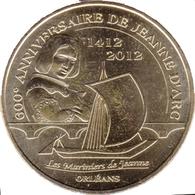 45 ORLÉANS JEANNE D'ARC MÉDAILLE SOUVENIR MONNAIE DE PARIS 2012 JETON MEDALS TOKENS COINS - Monnaie De Paris