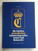 A 69 Z - Die Leichten Schwedische Infanteriegewehre Armee Und Heimwehr. - Armes Blanches