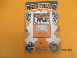 Théatre/ Paris Théatre N°45/ Ambassadeurs/ Henri BERNSTEIN/ Le Voyage/JP Aumont/S Renant/Texte Intégral/ 1951     CAT230 - Culture