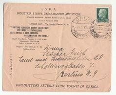 1937 TORINO SILK SCREEN FABRIC INDUSTRY Italy To Berlin Germany COVER Advert Textile - 1900-44 Vittorio Emanuele III