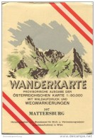 107 Mattersburg 1955 - Wanderkarte Mit Umschlag - Provisorische Ausgabe Der Österreichischen Karte 1:50.000 - Herausgege - Landkarten