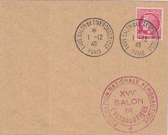 PARIS - XVIIe SALON DE L'AERONAUTIQUE - 1-12-1946 - MAZELIN  1F SEUL SUR PETITE ENVELOPPE. - Luchtpost