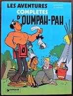 BD OUMPAH PAH - INTEGRALE - Les Aventures Complètes D'Oumpah Pah - 1979 - Oumpah-pah