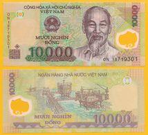 Vietnam 10000 (10'000) Dong P-119 2018 UNC - Vietnam