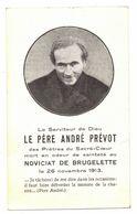 TEIL BRUGELETTE GENEALOGIE IMAGE SOUVENIR MORTUAIRE FAIRE PARTS DECES : LE PERE ANDRE PREVOT - Noviciat 1913 - Décès