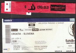 Croatia Zagreb 5.9.2015 / EUROBASKET 2015 / Basketball / Croatia - Slovenia / VIP Ticket, Vip Hand Bracelet - Biglietti D'ingresso