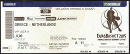 Croatia Zagreb 10.9.2015 / EUROBASKET 2015 / Basketball / Greece - Netherlands / VIP Ticket - Biglietti D'ingresso