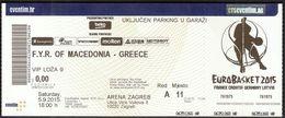 Croatia Zagreb 10.9.2015 / EUROBASKET 2015 / Basketball / F.Y.R. Of Macedonia - Greece / VIP Ticket - Biglietti D'ingresso