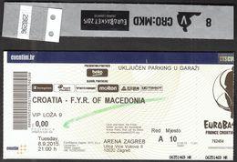 Croatia Zagreb 8.9.2015 / EUROBASKET 2015 / Basketball / Croatia - F.Y.R.  Of Macedonia / VIP Ticket, Vip Hand Bracelet - Biglietti D'ingresso