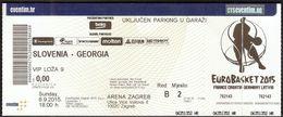 Croatia Zagreb 6.9.2015 / EUROBASKET 2015 / Basketball / Slovenia - Georgia / VIP Ticket - Biglietti D'ingresso