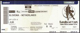Croatia Zagreb 8.9.2015 / EUROBASKET 2015 / Basketball / Slovenia - Netherlands / VIP Ticket - Biglietti D'ingresso