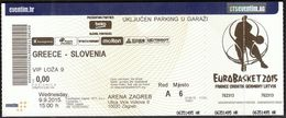 Croatia Zagreb 9.9.2015 / EUROBASKET 2015 / Basketball / Greece - Slovenia / VIP Ticket - Tickets - Vouchers