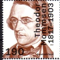 2017 Germany / BRD - 200. Geburtstag Von Theodor Mommsen Nobelpriese Winner - 1 V MNH** Mi3343 - Nobel Prize Laureates