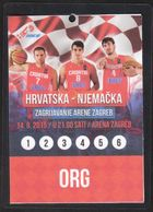 Croatia Zagreb 2015 / Basketball / Accreditation ORG / Croatia - Germany / Warming-up Of Arena Zagreb - Apparel, Souvenirs & Other