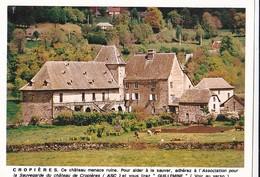 Cropières. Ce Château Menace Ruines. Pour Aider à Le Sauver, Adhérez à L'Association De La Sauvegarde ... - RV - - Autres Communes