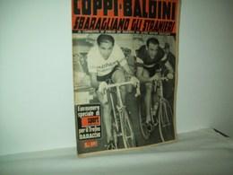 Lo Sport Illustrato (Anno 46°  1957 ) Supplemento Al N. 45 Coppi-Baldini Sbaragliano Gli Stranieri. - Sport