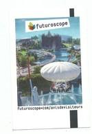 Ticket D'entrée Futuroscope De Poitiers - Adulte 2018 - Biglietti D'ingresso