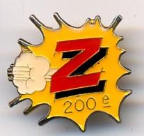 "{07103} Pin's "" Z 200ème "".            "" En Baisse "" - Trademarks"
