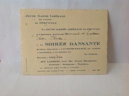 DH. 90. Invitation à La Soirée Dansante Par La Jeune Garde Libérale De Péruwelz à L'avenir Palace. Vers 1936 - Documents Historiques