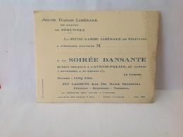 DH. 91. Invitation à La Soirée Dansante Par La Jeune Garde Libérale De Péruwelz à L'avenir Palace. Vers 1936 - Documents Historiques