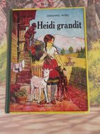 Flammarion > HEIDI GRANDIT > JOHANNA SPYRI - 1950 - 152 Pages - Livres, BD, Revues