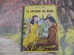 Flammarion > LE SOURIRE DE HEIDI > JOHANNA SPYRI - 1955 - 152 Pages - Livres, BD, Revues