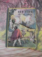 Flammarion > HEIDI JEUNE FILLE > JOHANNA SPYRI - 1950 - 152 Pages - Livres, BD, Revues