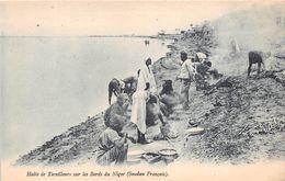¤¤  -  SOUDAN  -  Halte De Tirailleurs Sur Les Bords Du Niger   -  ¤¤ - Sudan