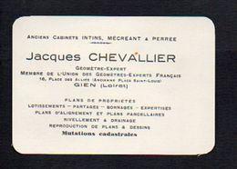 Carte De Visite Publicitaire 1930 De Jacques Chevalier Géomètre Expert,Plans Propriètés..... à Gien (Loiret ) - Visiting Cards