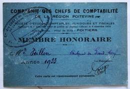 Carte De Membre 1933 Veillon Compagnie Des Chefs De Comptabilité Région Poitevine Poitiers Boulevard Du Grand Cerf - Cartes De Visite