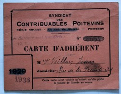 Carte D'adhérent 1933 Veillon Jean Syndicat Des Contribuables Poitevins Poitiers 21 Rue De La Prévoté - Visiting Cards
