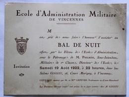 Invitation Bal De Nuit école D'administration Militaire De Vincennes  1922 Salons Ginisty 26 Cours Marigny M. Philbois - Documents