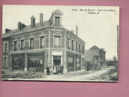 CPA - Ham  -  Rue De Noyon - Café De La Marine - Ham