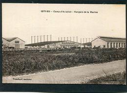 CPA - ISTRES - Camp D'Aviation - Hangars De La Marine - 1919-1938: Between Wars