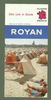 DEPLIANT  TOURISTIQUE DE  ROYAN  EDITE PAR LE SYNDICAT D INITIATIVE - Dépliants Turistici