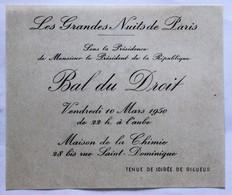 Invitation Bal Du Droit Les Grandes Nuits De Paris 1950 Maison De La Chimie Présidence Président De La République - Diplômes & Bulletins Scolaires