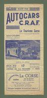 DEPLIANT  TOURISTIQUE AUTOCARS C.R.A.F LE TOURISME CORSE AUTOCARS PULLMAN MARS 1948 - Dépliants Turistici