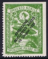 Italy: 1928 Artic Polar Expedition Umberto Nobile Zepplin, Surcharge Spedizione Soccorso Aereo 10 Giugno 1928 MNH/** - 1900-44 Victor Emmanuel III