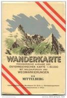 113 Mittelberg 1952 - Wanderkarte Mit Umschlag - Provisorische Ausgabe Der Österreichischen Karte 1:50.000 - Herausgegeb - Landkarten