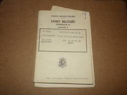 Armée Belge.Livret Militaire Habitant De Seloignes. - Documents