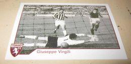 TORINO FC LE FIGURINE ERREDI  2013/14  N. 336 Giuseppe Virgili - Other