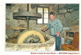 Bayons - Moulin A Huile De Noix Martin - CPM° - Frankreich