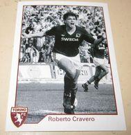 TORINO FC LE FIGURINE ERREDI  2013/14  N. 296 Roberto Cravero - Other