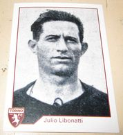 TORINO FC LE FIGURINE ERREDI  2013/14  N. 309 Julio Libonatti - Other