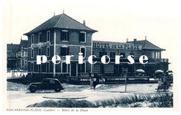 40  Biscarrosse  Hôtel De La Plage - Biscarrosse