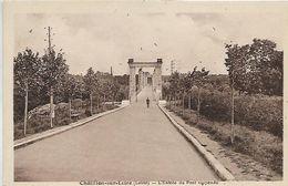 45, Loiret, CHATILLON-SUR-LOIRE, L'Entrée Du Pont Suspendu, Scan Recto-verso - France